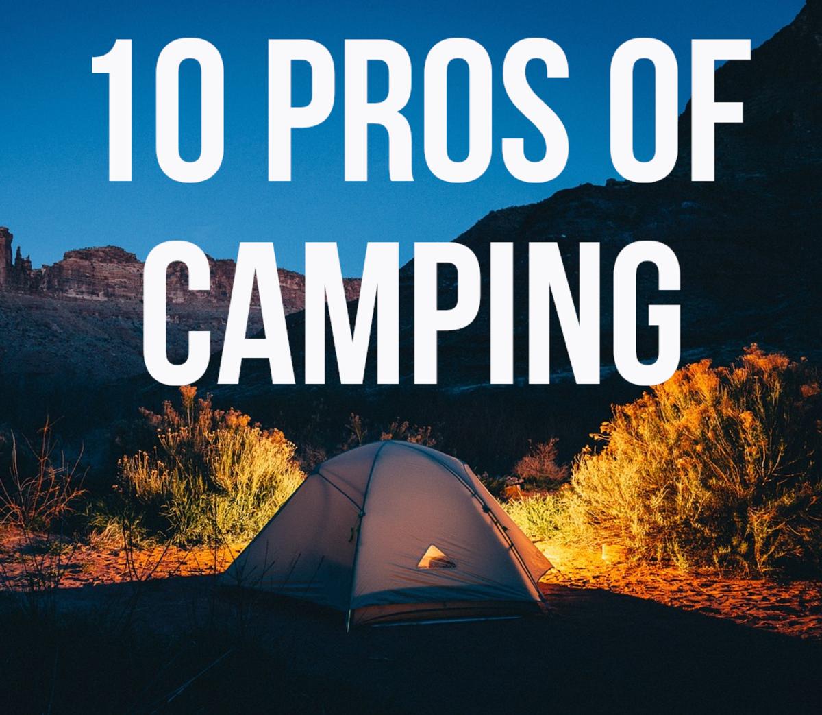 10 Benefits of Camping Vacations