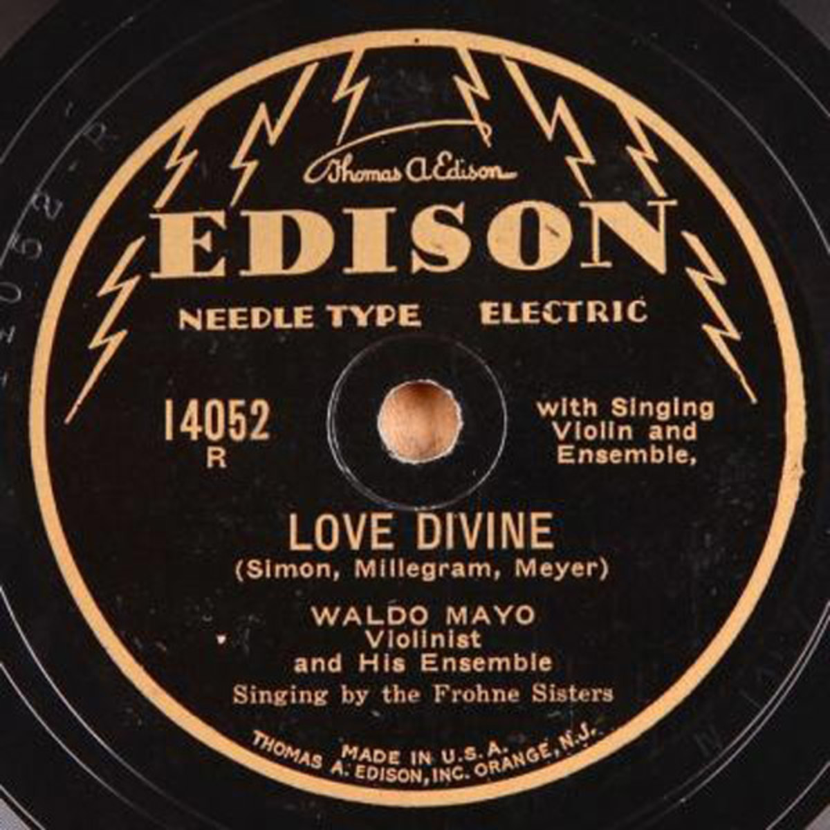 The Frohne Sisters sang backup to Waldo Mayo for this 78 RPM Thomas Edison label