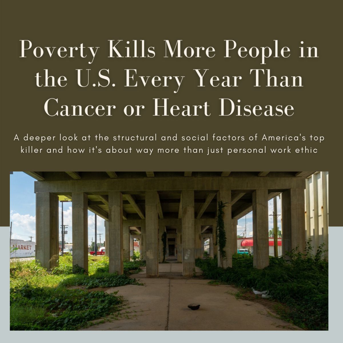 Poverty Kills More People Every Year in the U.S. Than Heart Disease or Cancer