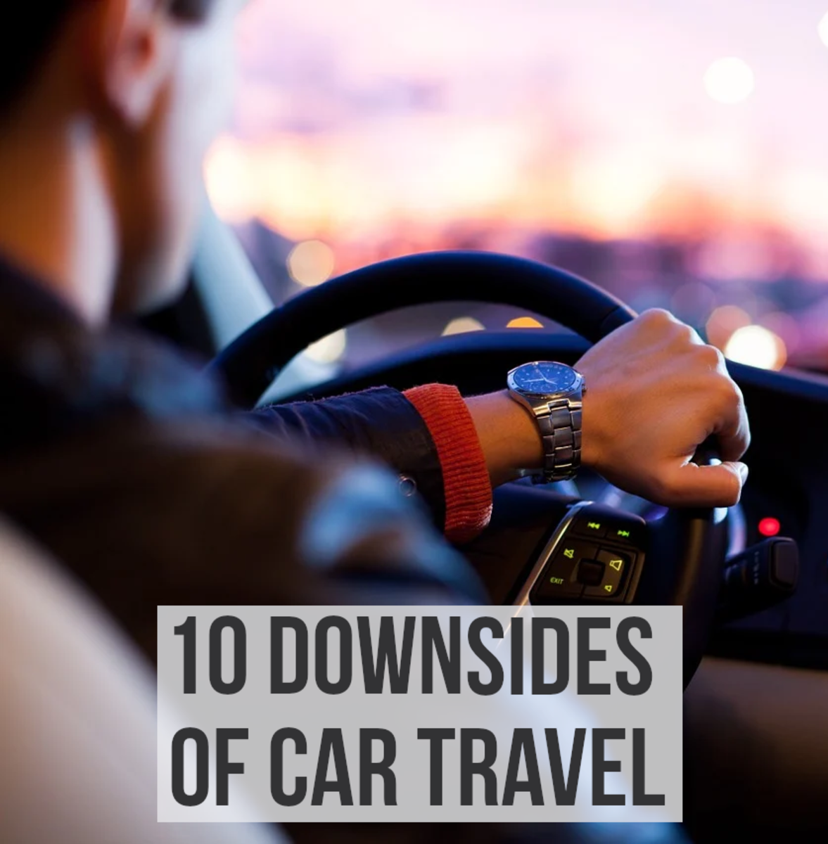 10 Disadvantages of Traveling by Car
