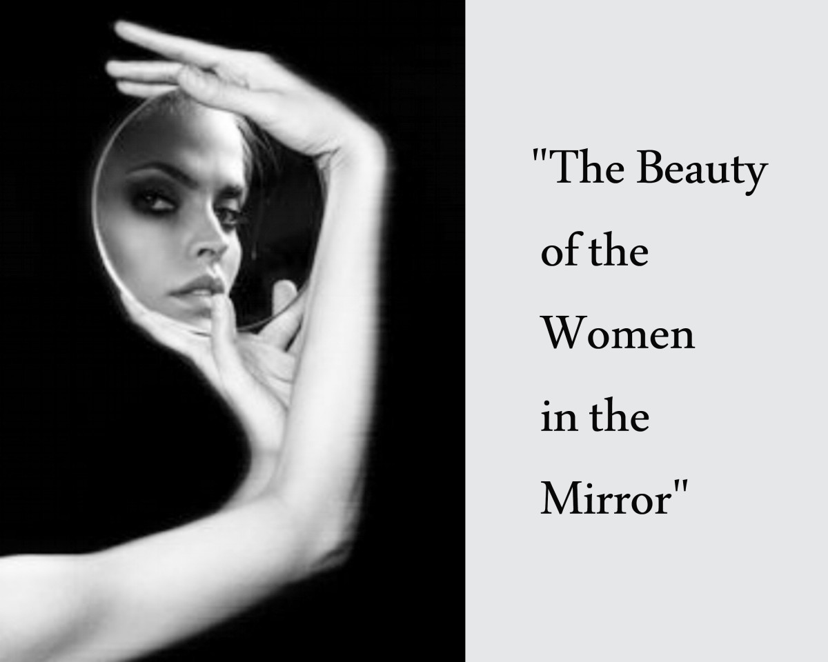 "It is said, ""Beauty"" is only skin deep."" Indicating a woman can be beautiful on the outside, and so very unattractive on the inside."