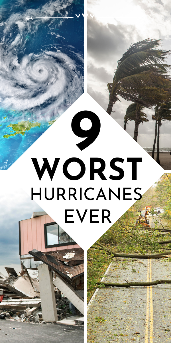 the-worst-hurricanes-in-history