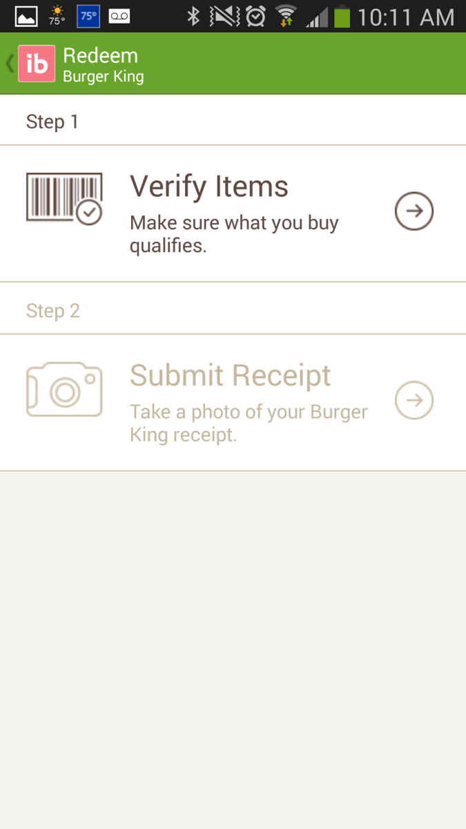 From the main screen choose Redeem and then Verify items.  Only choose the ones on the particular receipt you are scanning in.