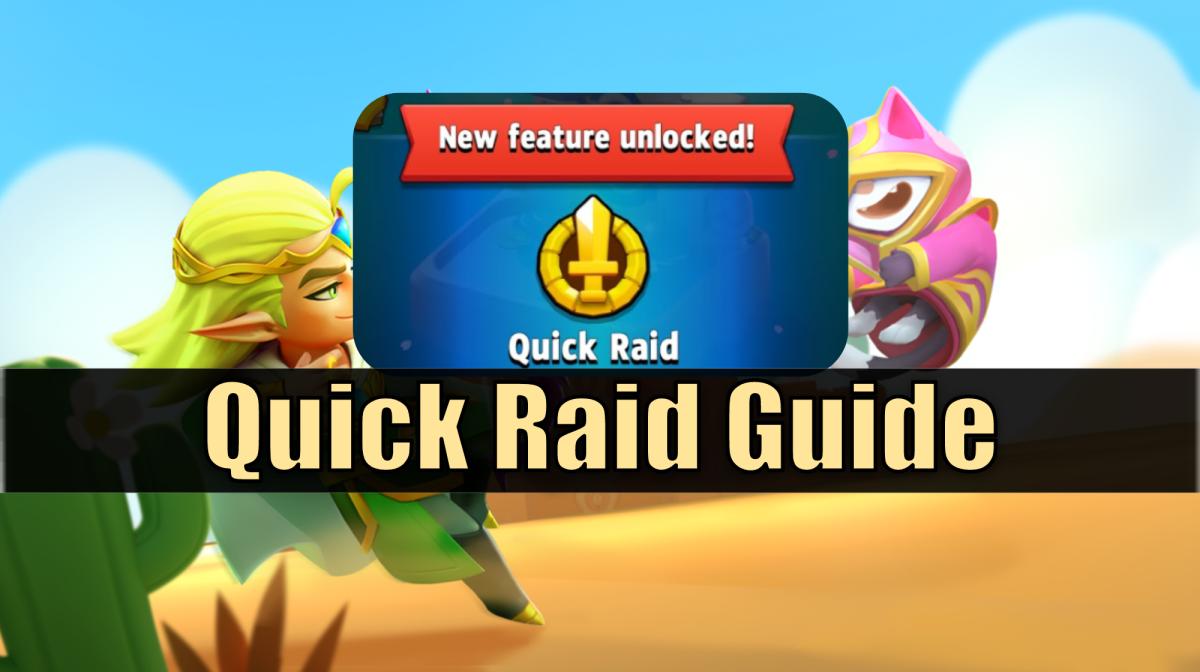 Quick Raid Guide