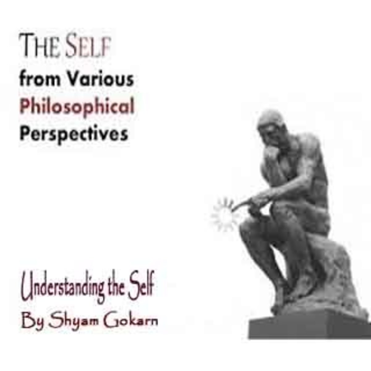 The Role of Abstractions in the Philosophical Understanding of Self
