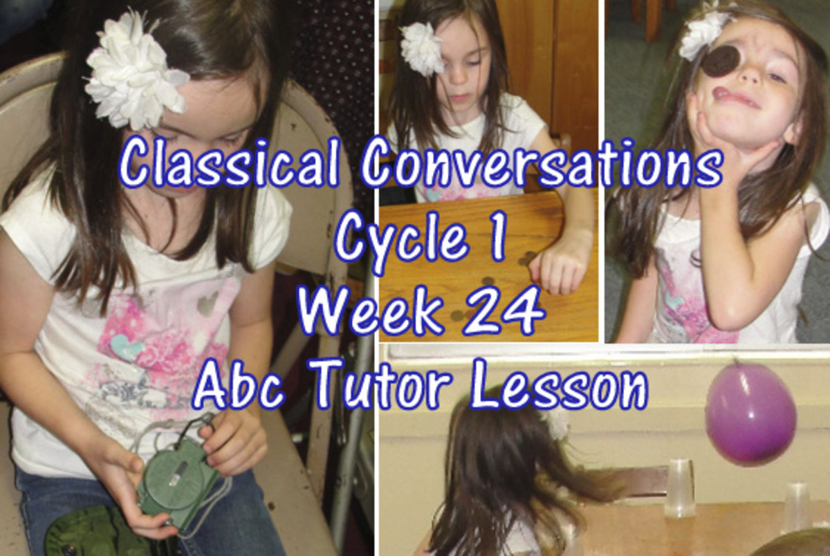 Classical Conversations Cycle 1 Week 24 Lesson Plan for Abecedarian Tutors