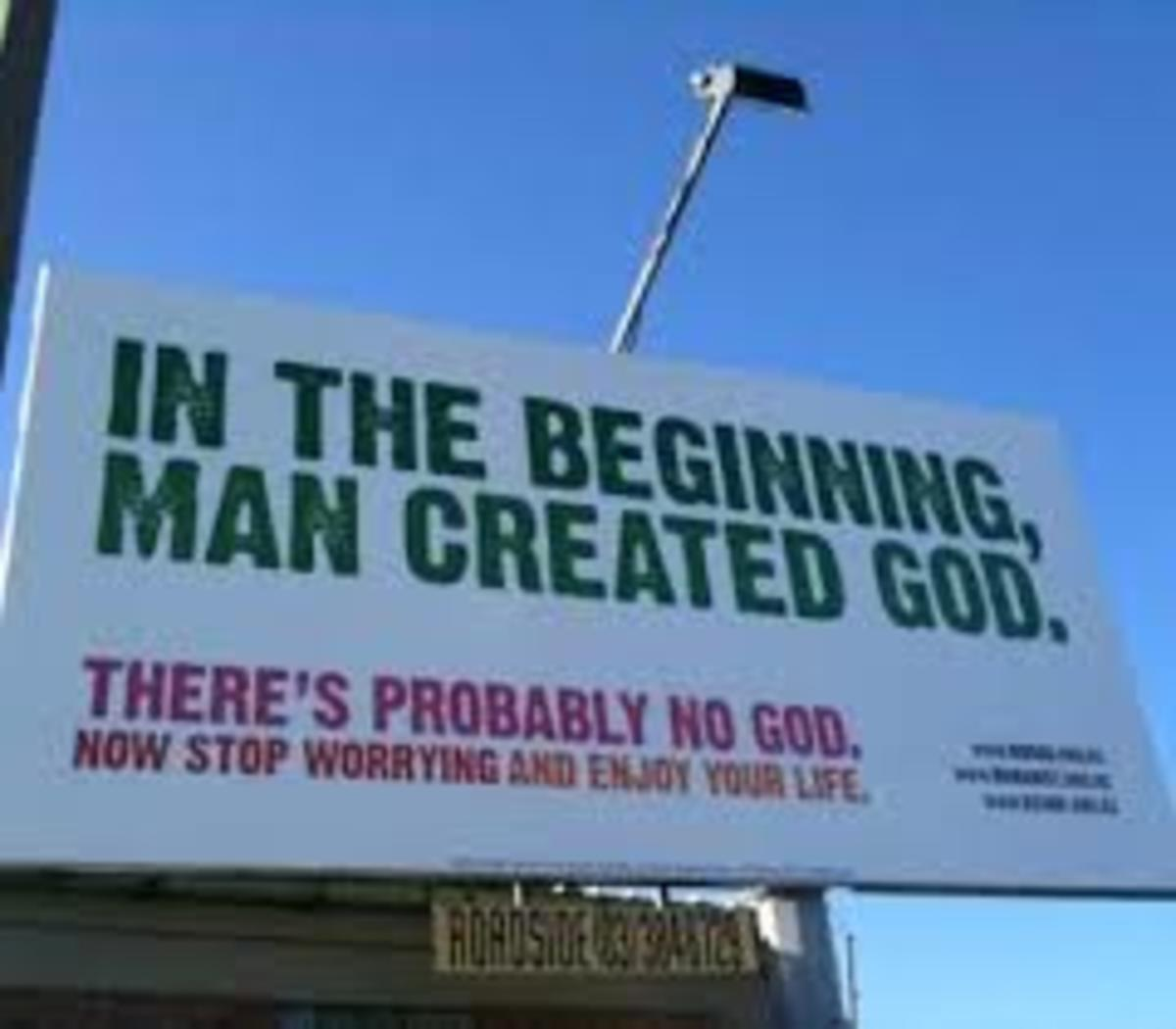 This sign might be a bit out of place for a restaurant, because it goes too far, it wants to get people interested in eating there. But for us in this case it is just what we need, because we the people have invented God for our own use.