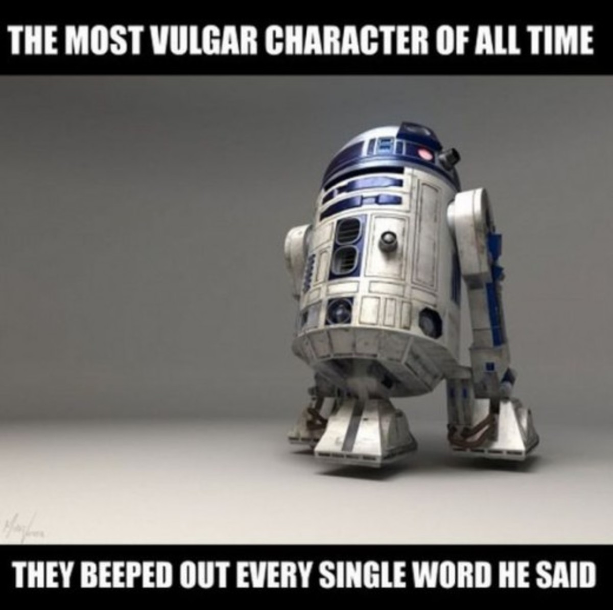 R2-D2 (I love this meme)