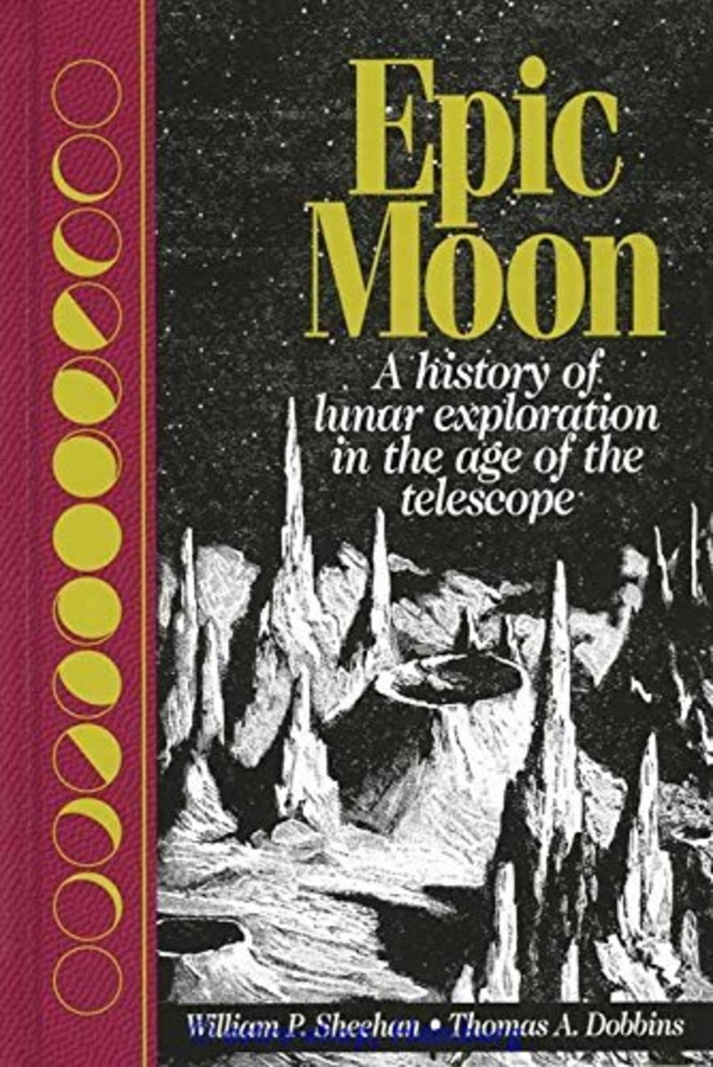 Epic Moon: A History of Lunar Exploration in the Age of the Telescope Review