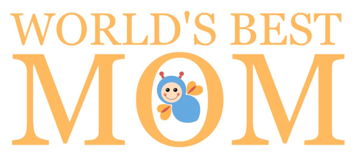 World's Best Mom -- happy bee