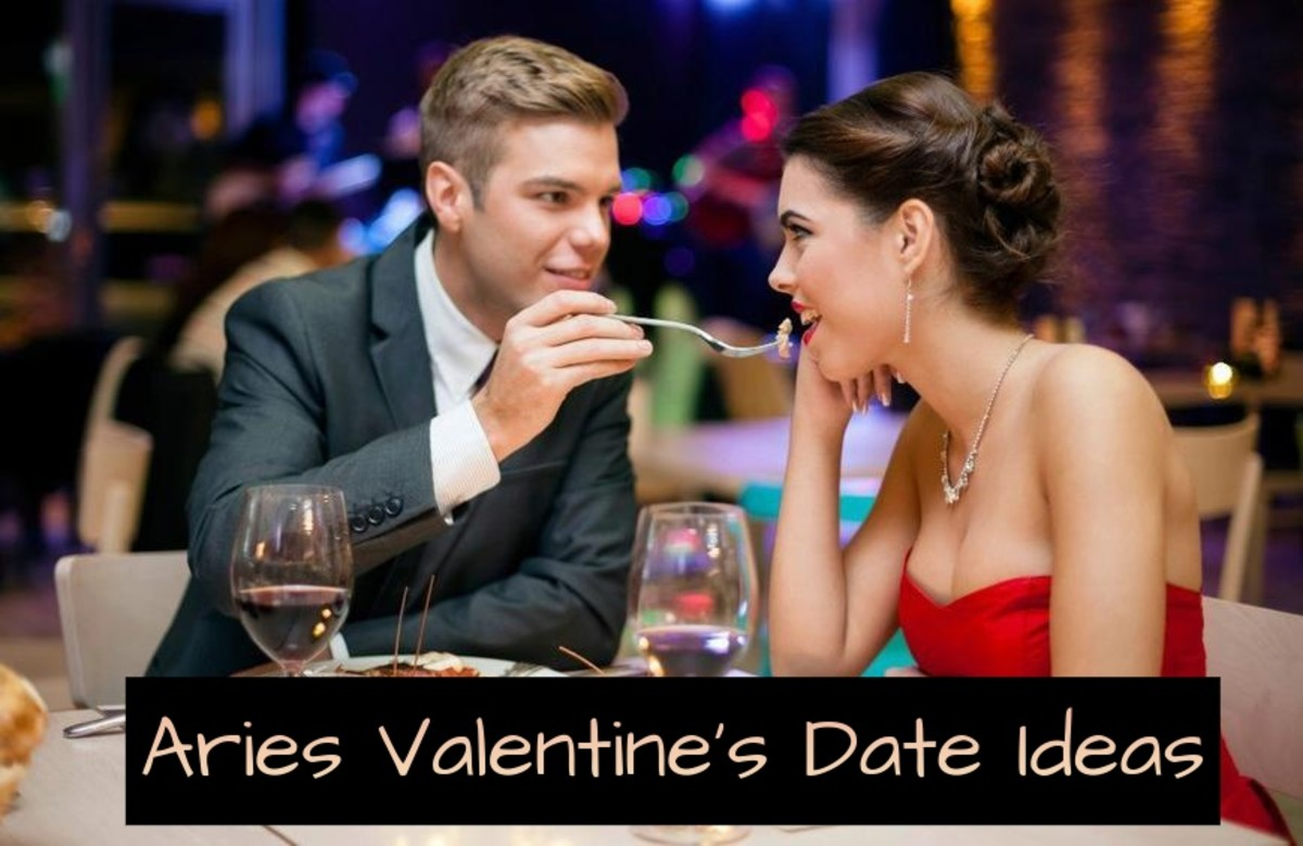 Aries is looking for passion and a sultry night. (1) Go out to a fancy restaurant, make reservations first. (2) Go somewhere trendy to do the tango. (3) Think red: candlelight dinners, lots of red roses, and wear red. (4) Wine. (5) Cozy fireplace.