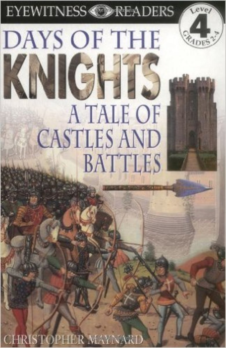 Days of the Knights: A Tale of Castles and Battles (Eyewitness Readers) by Christopher Maynard