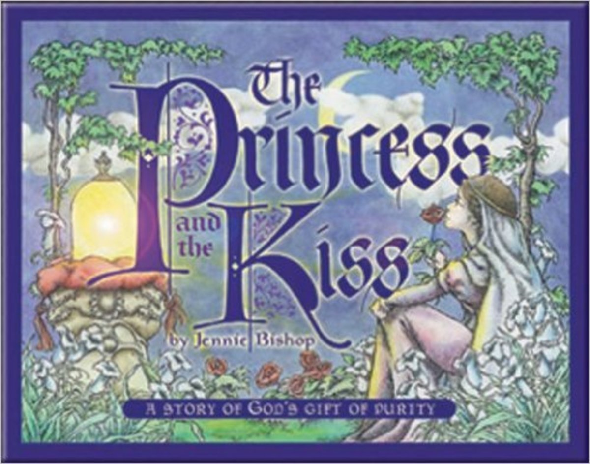 The Princess and the Kiss: A Story of God's Gift of Purity by Jennie Bishop