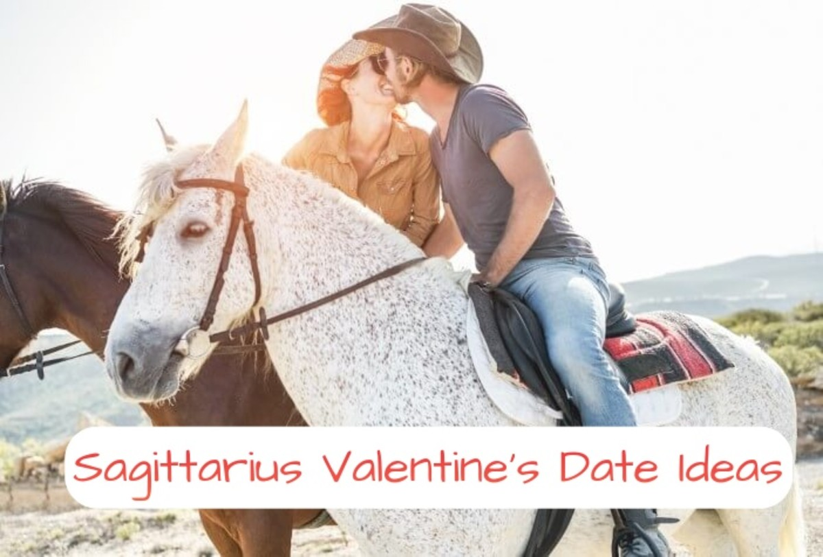 Sagittarius wants something fun and wild. (1) Go horseback riding. (2) Go to Vegas. (3) Hit up a fancy party together. (4) Go to the tallest building in your city. (5) Something involving paint.