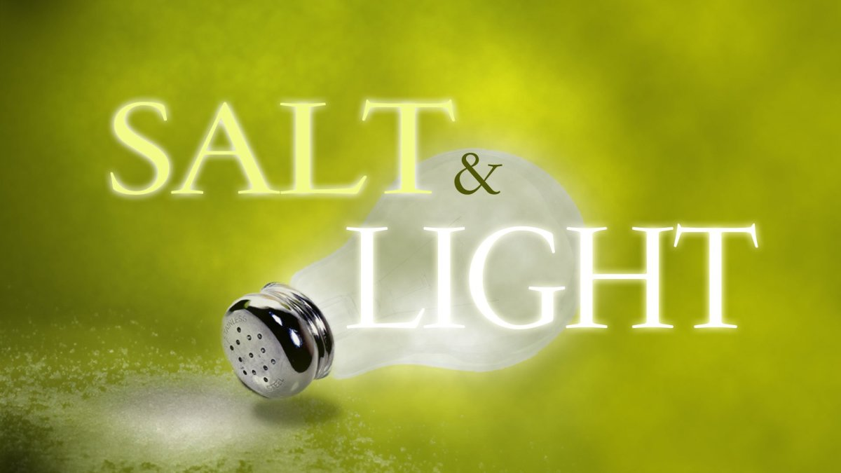 Jesus Words On Being Salt and Light: Matthew 5:13-16