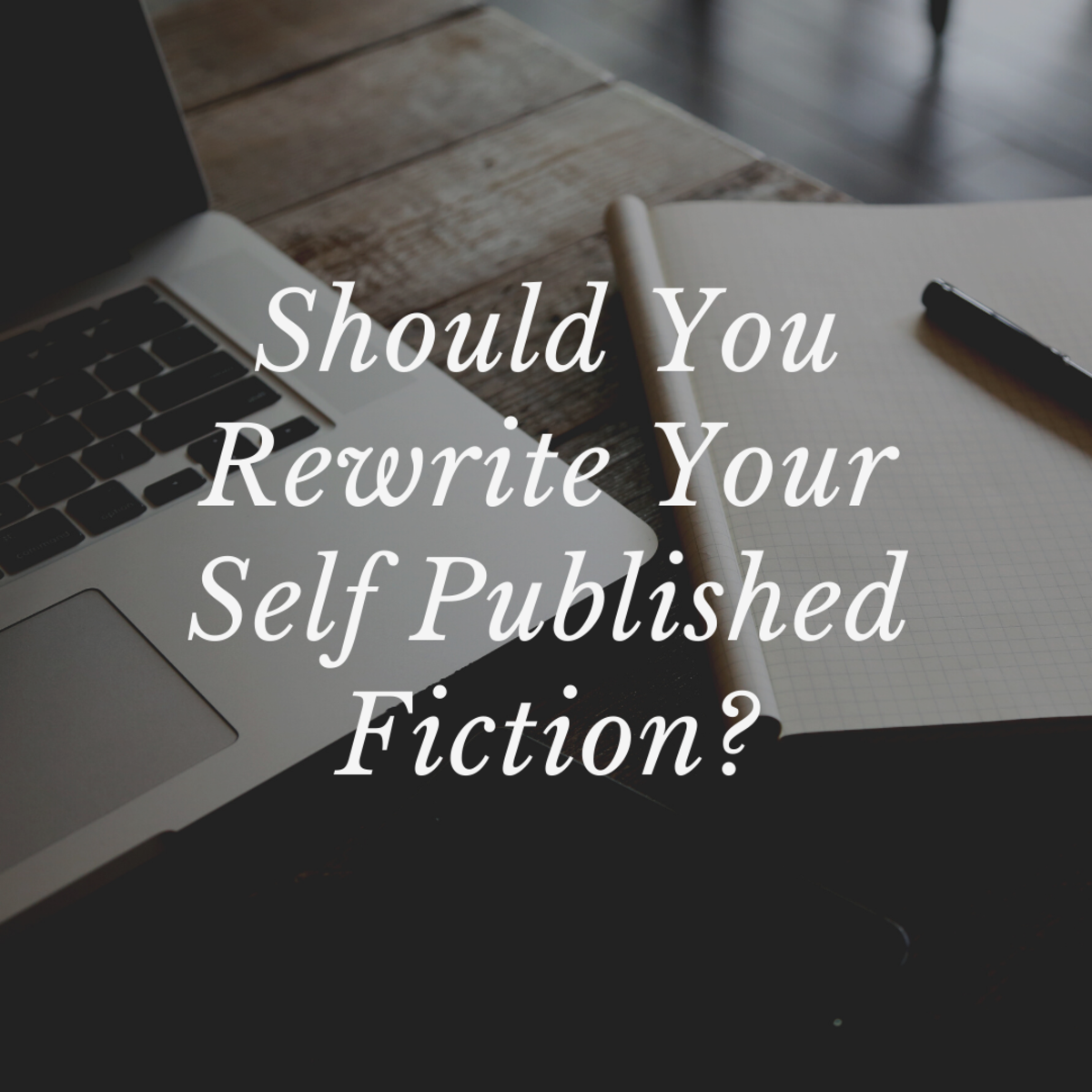 There are many reasons why someone might want to rewrite a work of fiction.