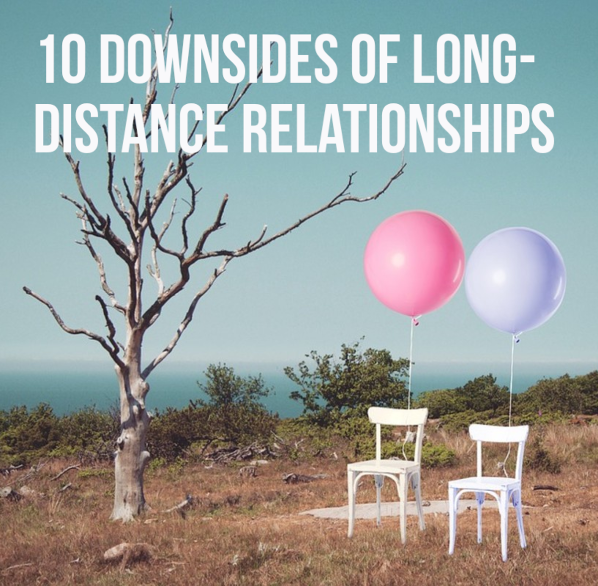 Read on for my 10 negatives of long-distance relationships.
