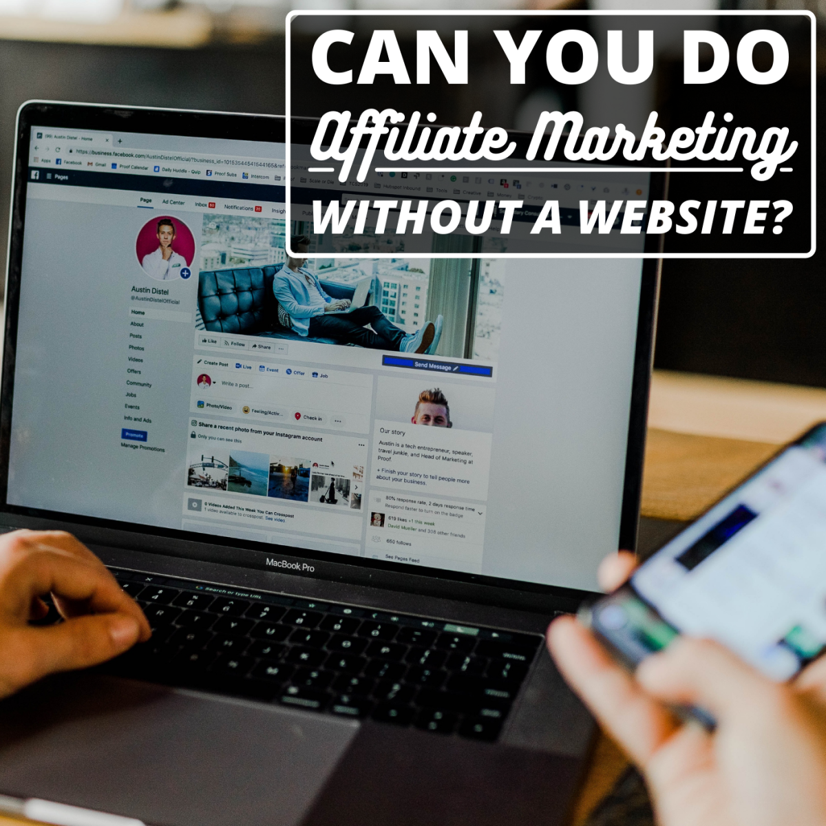 Did you know that you can do affiliate marketing without creating your own website?