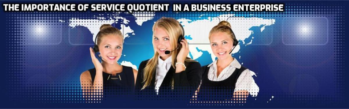 The Importance of Service Quotient in a Business Enterprise