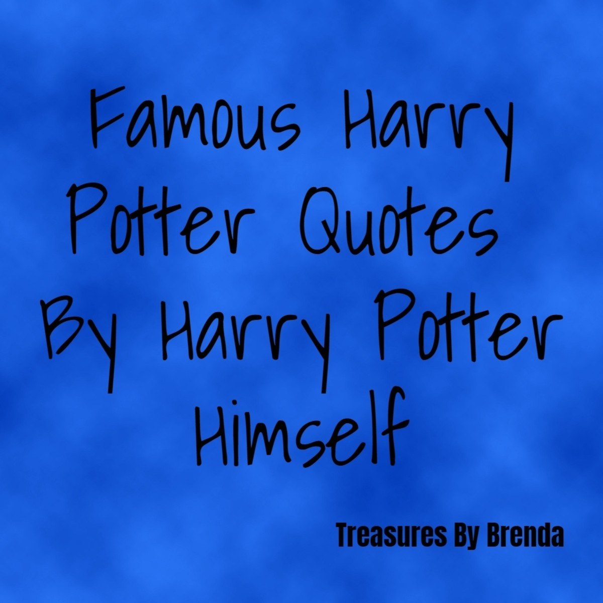 Famous Harry Potter Quotes (By Harry Potter Himself)