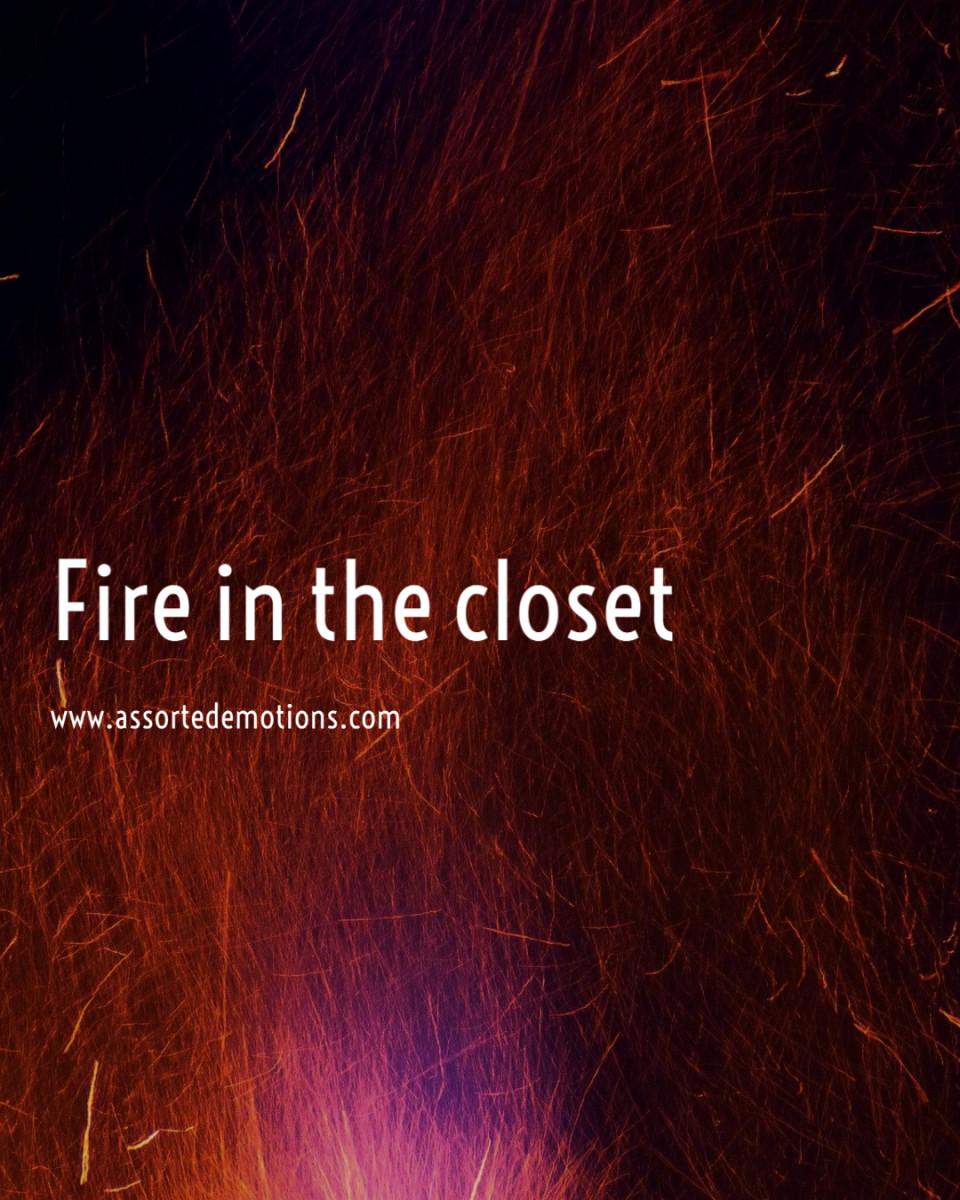 fire-in-the-closet