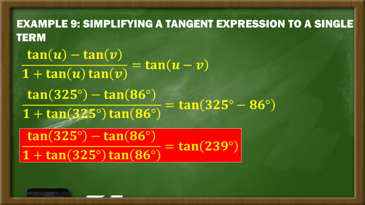 Example 9: Simplifying a Tangent Expression to a Single Term