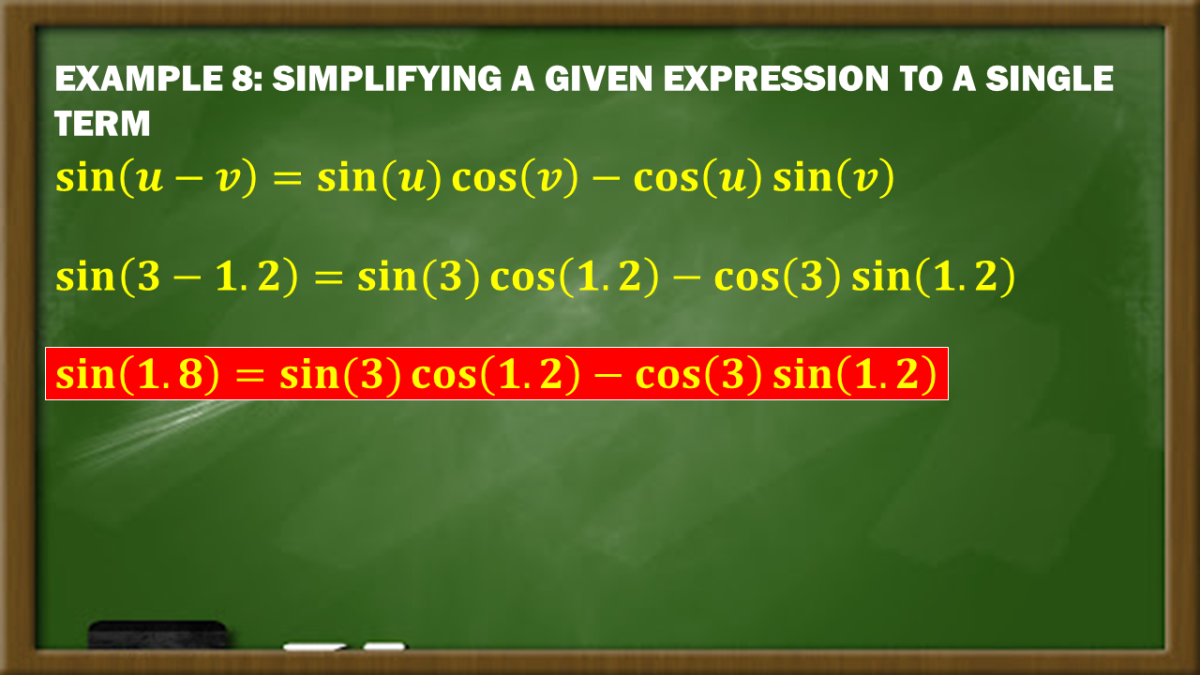 Example 8: Simplifying a Given Expression to a Single Term