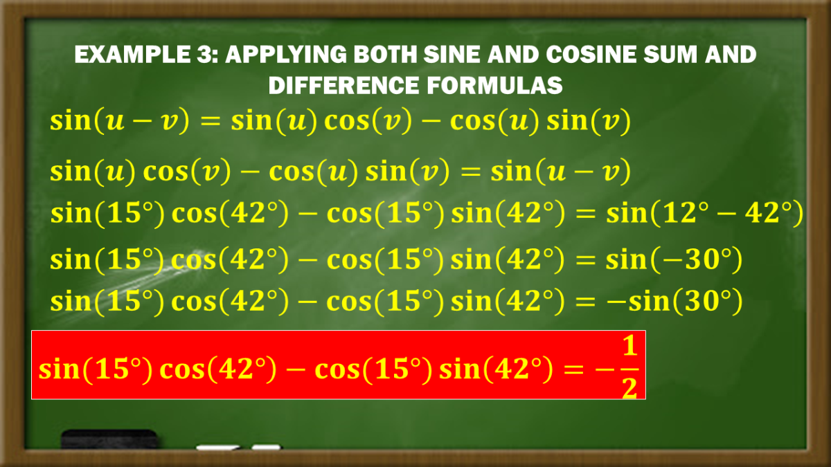 Example 3: Applying Both Sine and Cosine Sum and Difference Formulas