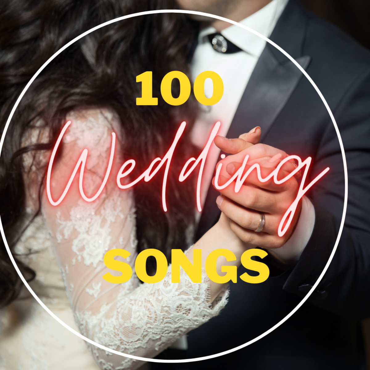 100 Different Types of First Dance Wedding Songs