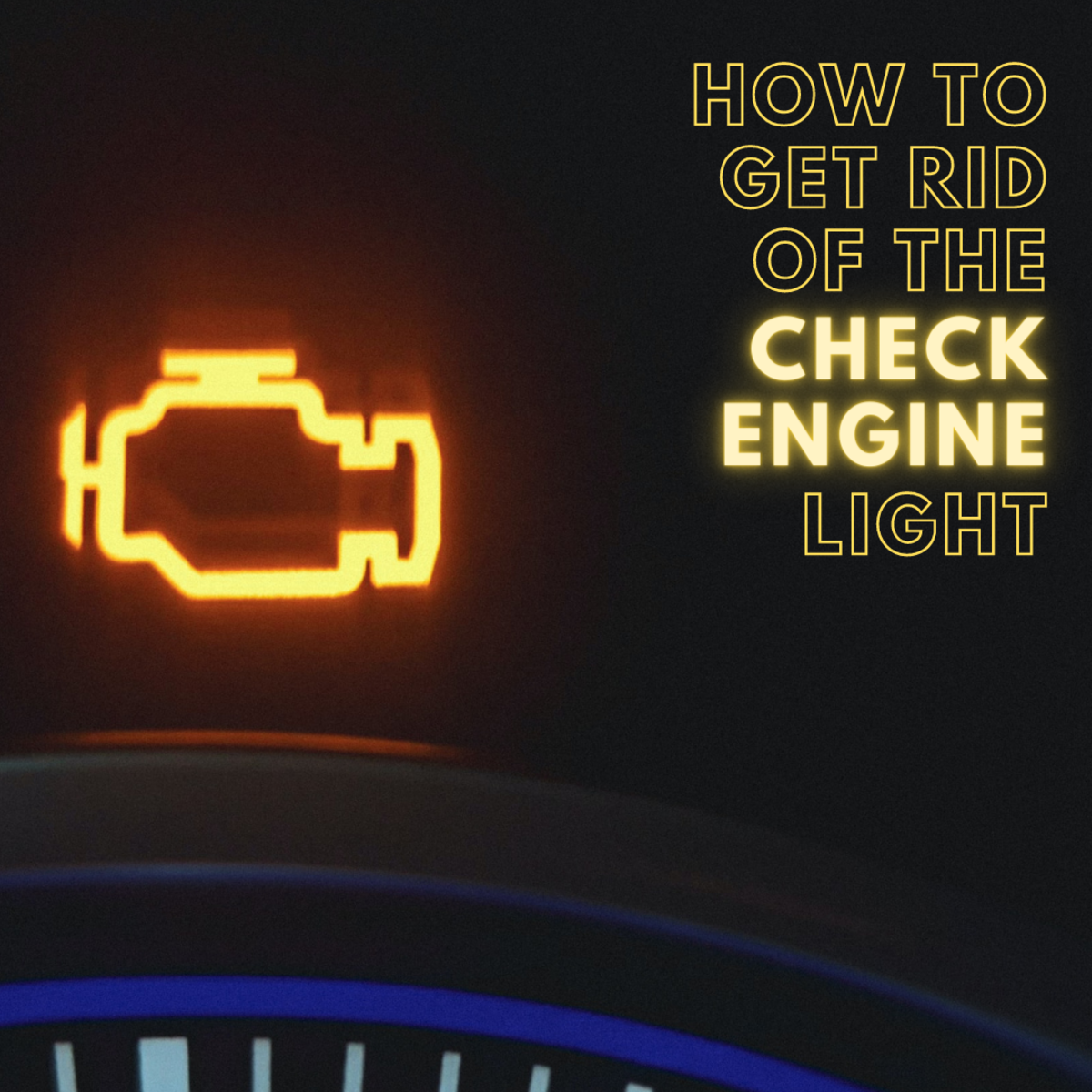 "How to Turn Off the ""Check Engine"" Light"