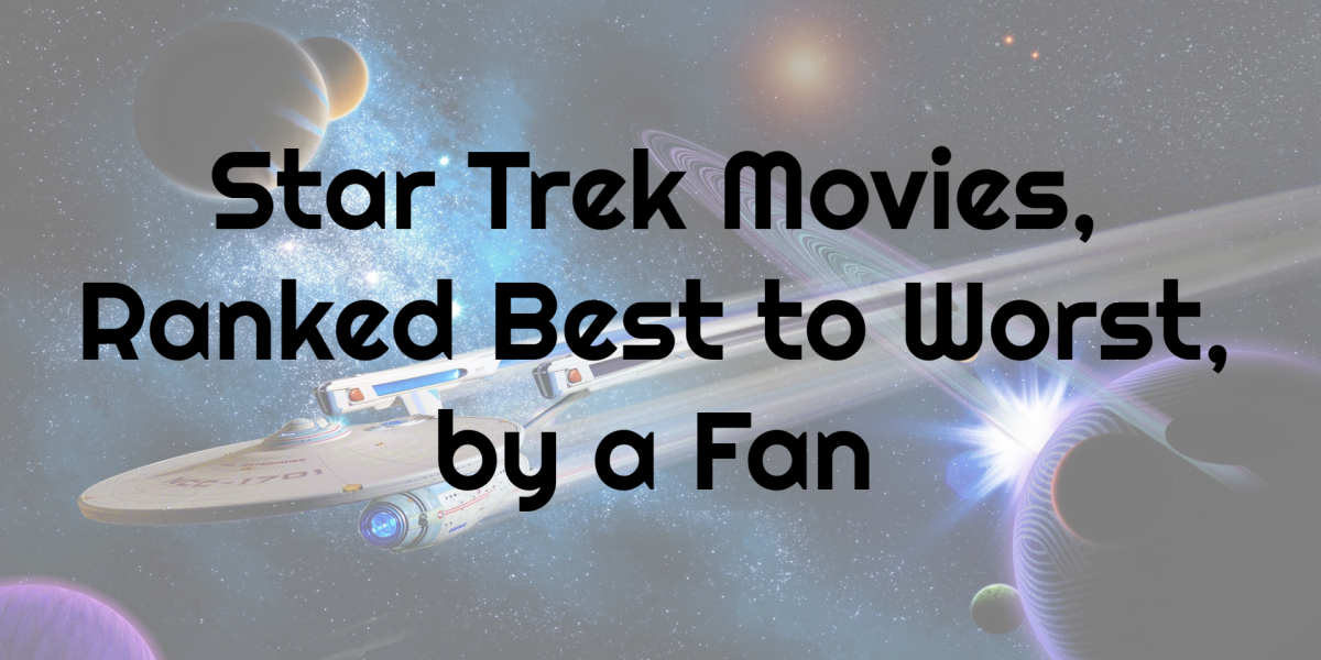 The best to worst listing of Star Trek movies provided by a fan themselves.
