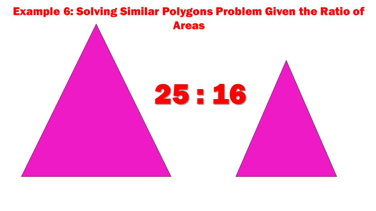 Example 6: Solving Similar Polygons Problem Given the Ratio of Areas