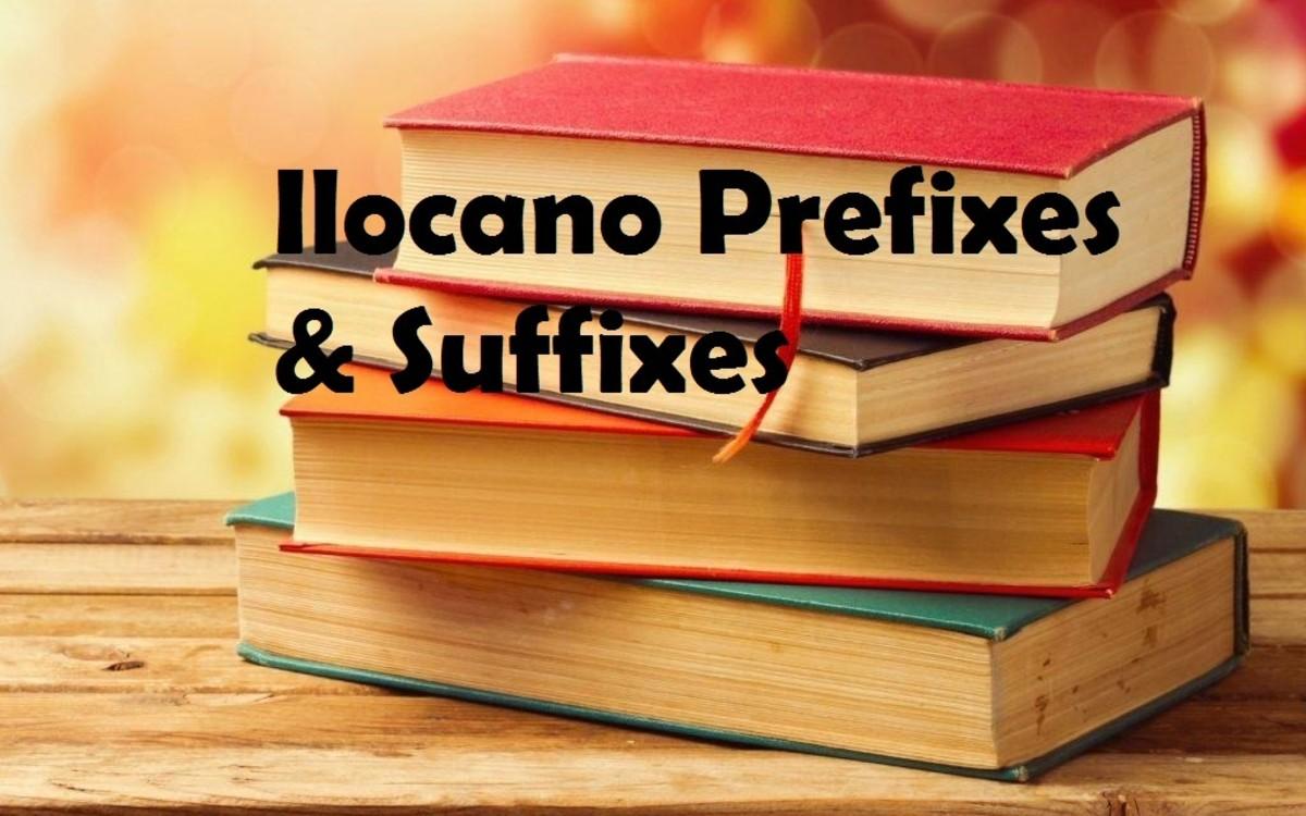 Ilocano Affixes - Prefixes and Suffixes Used In Ilocano