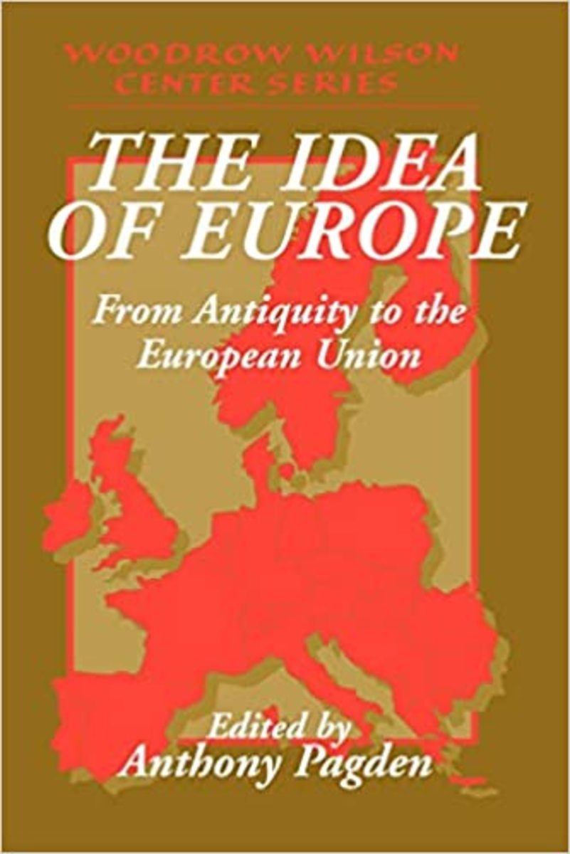 The Idea of Europe From Antiquity to the European Union Review