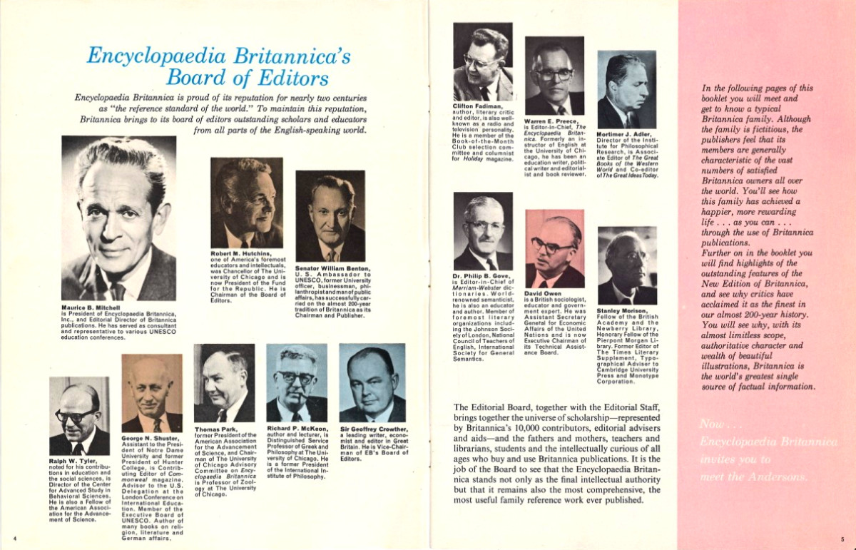 The Editiorial Board, together with the Editorial Staff, brings together the universe of scholarship - represented by Britannica's 10,000 contributors, editorial advisers and aids.
