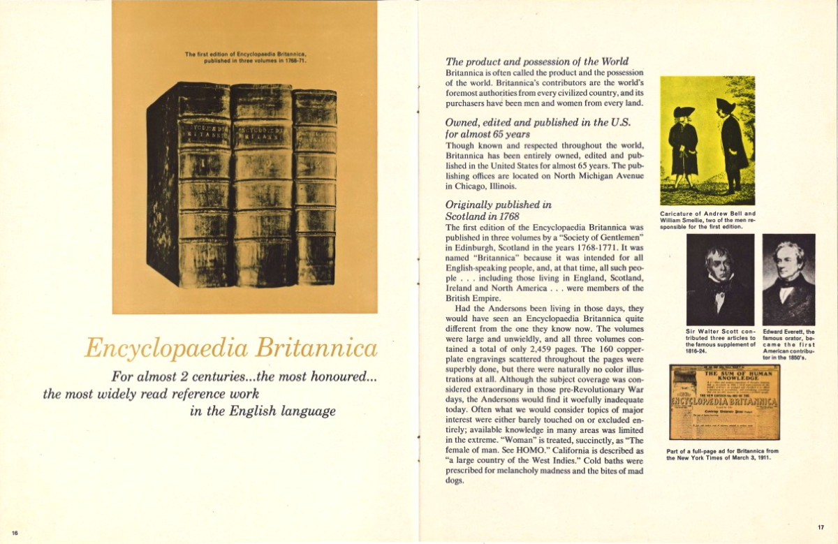 Encyclopedia Britannica for almost two centuries was the most honored and the most widely read reference work in the English language.