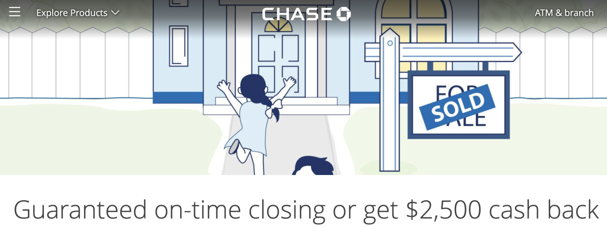 Chase did not provide the $2,500 refund promised in their on-time closing guarantee.