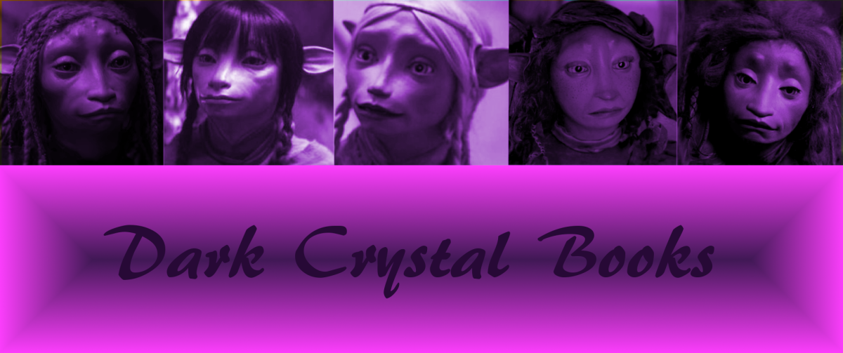 My Blog about Jim Henson's World of The Dark Crystal (Part 2)