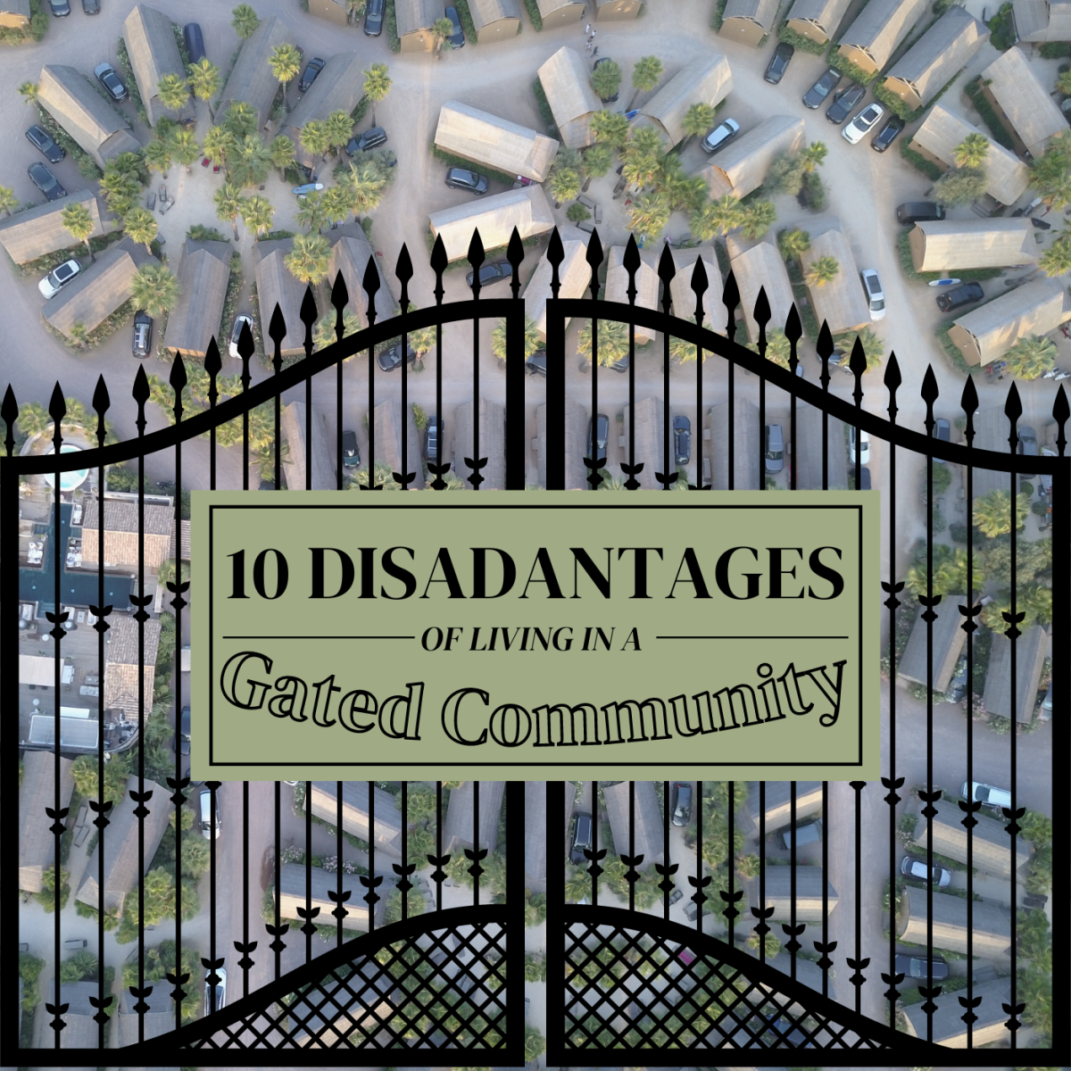 Living in a gated community has become increasingly popular in recent years, but the experience is not for everyone.