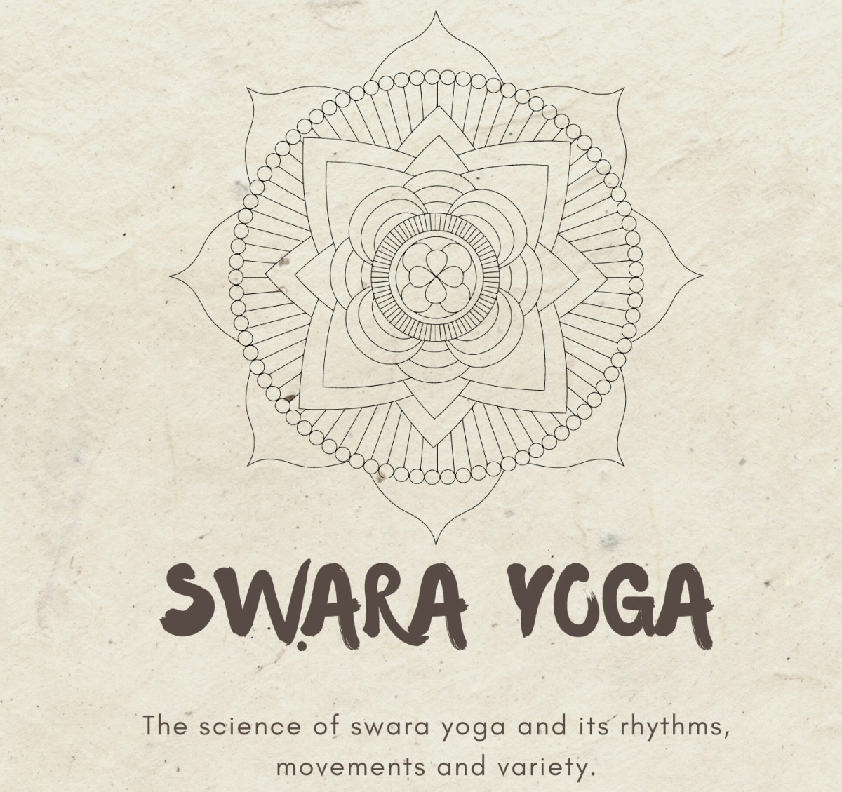 Swara Yoga: A Secret Knowledge About Breathing Science and It's Subtle Benefits