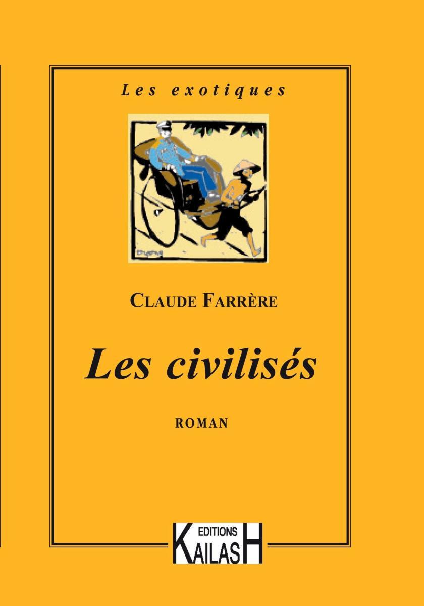 The Civilized, Chapter 3 - English Translation of Les Civilisés