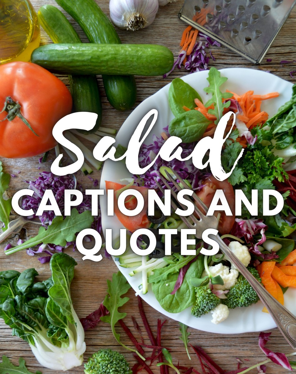 Salad Quotes and Caption Ideas