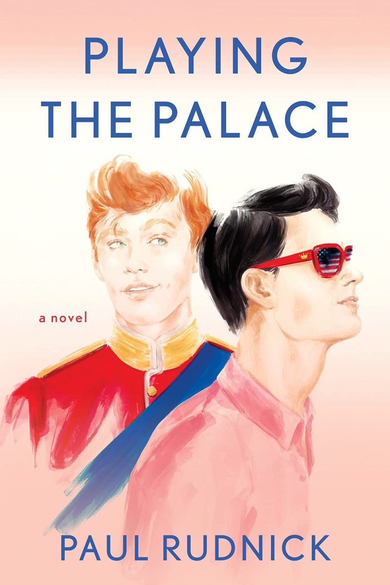 Book Review: Playing The Palace by Paul Rudnick