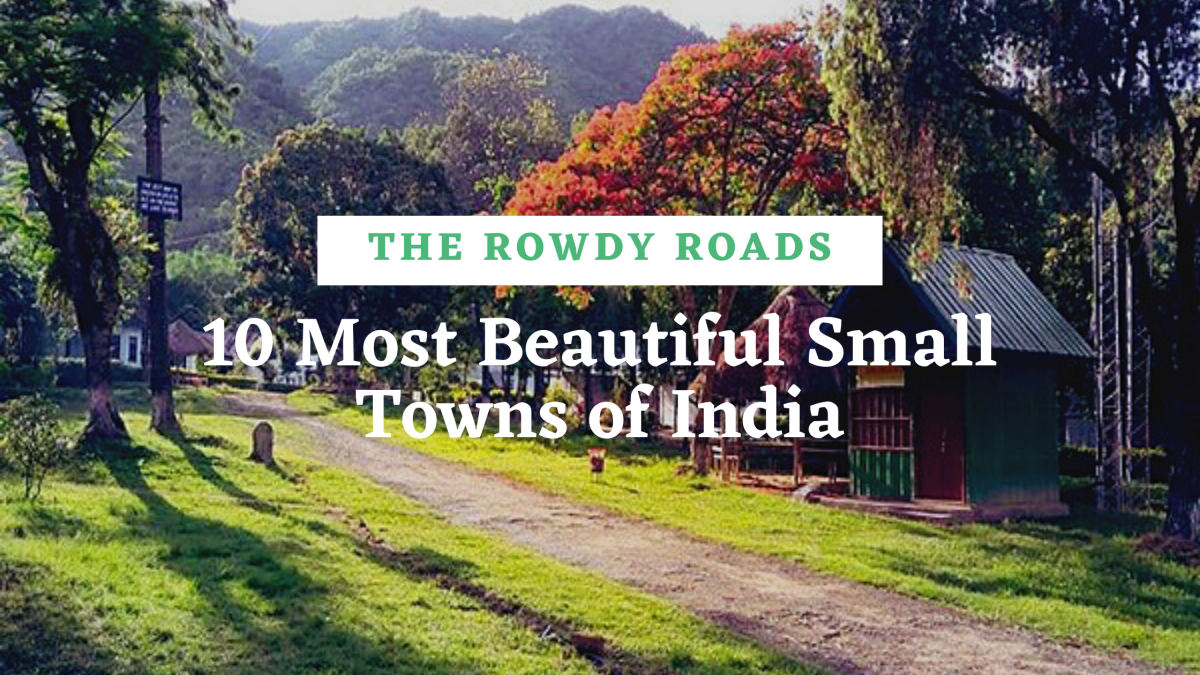 10 Most Beautiful Small Towns of India