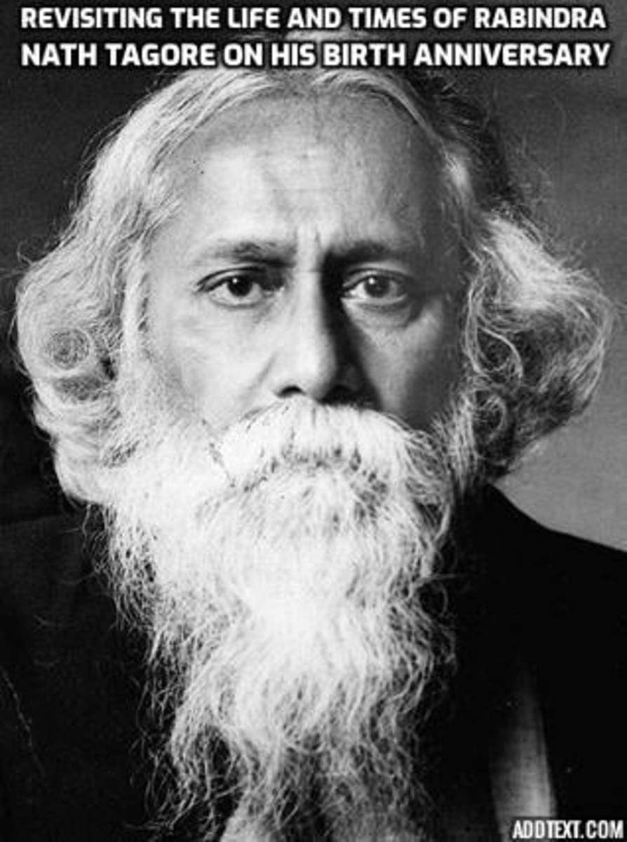 Revisiting the Life and Times of Rabindranath Tagore on his Birth Anniversary