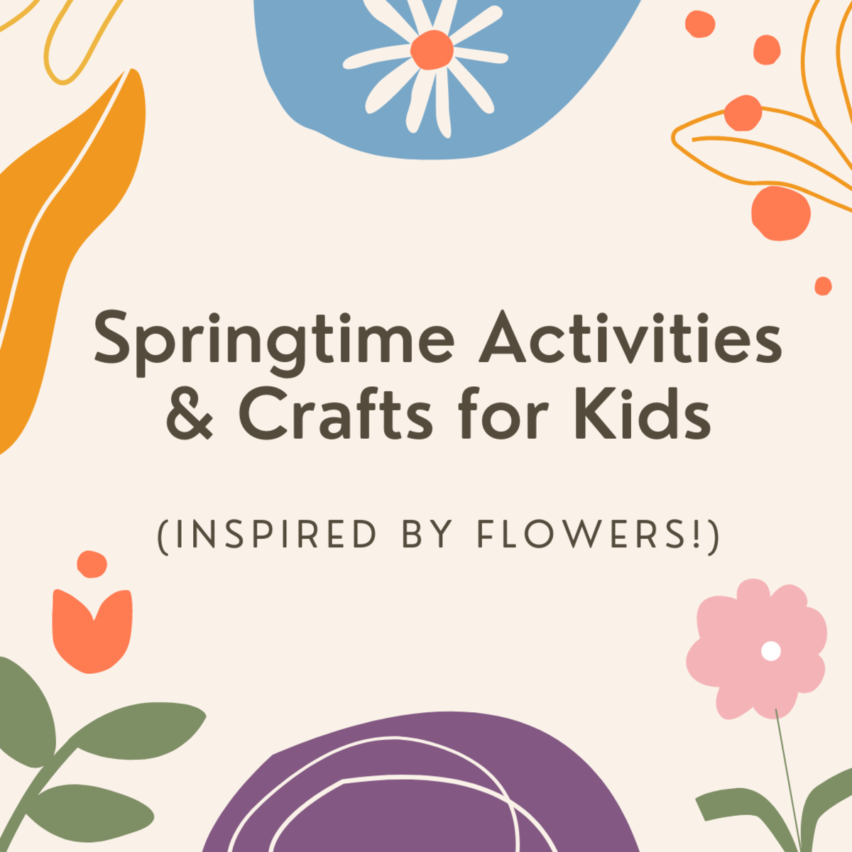 Try these flower-themed activities.