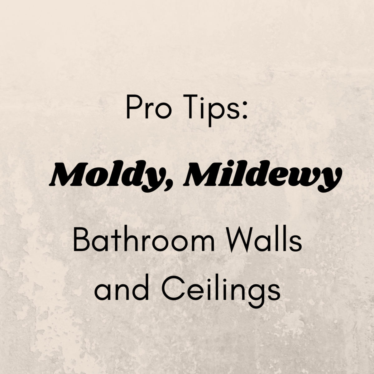 Don't paint over your moldy, mildewed walls without reading my pro tips.
