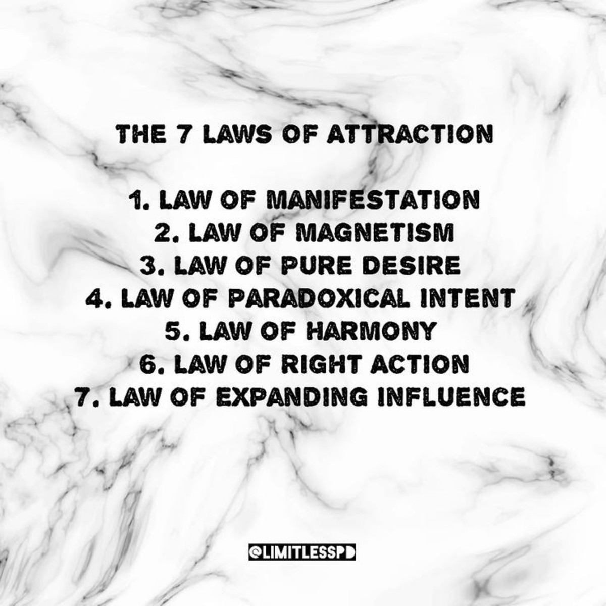 The 7 Laws of Attraction.