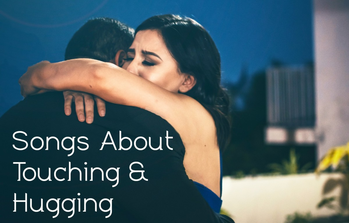 63 Songs About Touching and Hugging