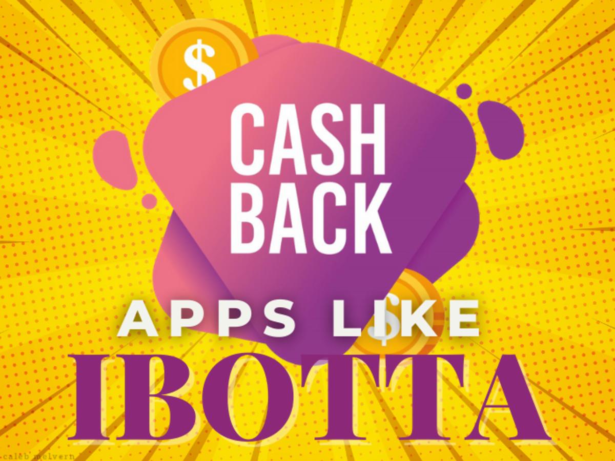 10 Apps Like Ibotta: Enjoy Cashback When Shopping